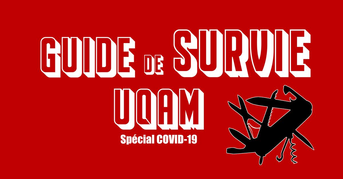 Guide de survie à l'UQAM - Spécial COVID-19