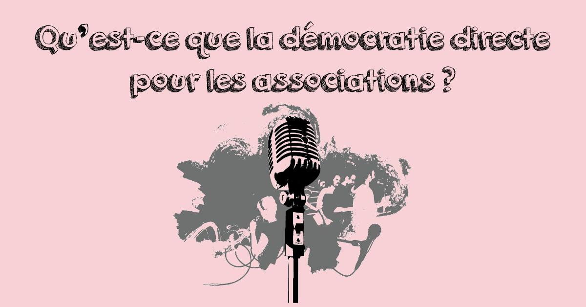 Qu'est-ce que la démocratie directe pour les associations?